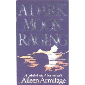 9780600205562: A Dark Moon Raging
