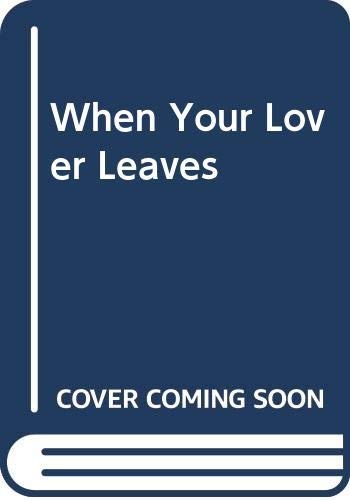 9780600205777: When Your Lover Leaves