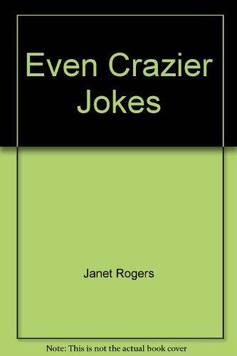 9780600205913: Even Crazier Jokes