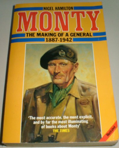 9780600205951: Monty: The Making of a General, 1887-1942 v. 1: Life of Montgomery of Alamein