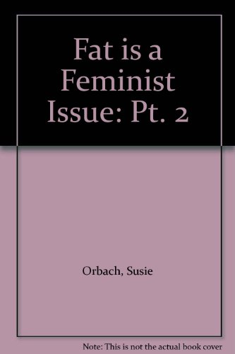 9780600205968: Fat is a Feminist Issue...II