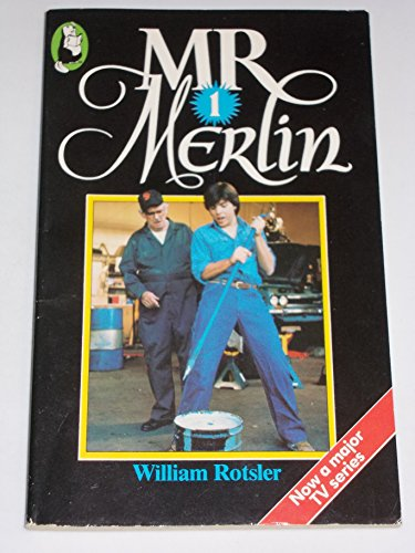 Mr Merlin 1: Rotsler, William