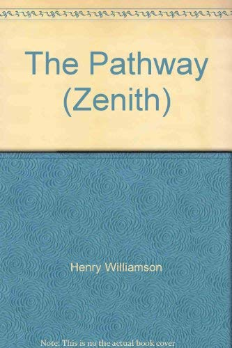 The Pathway (The Flax of Dream Sequence: Williamson, Henry