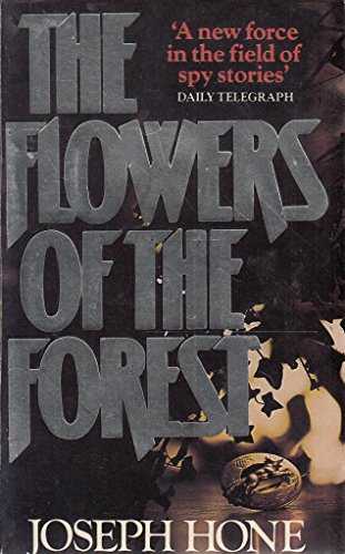 The Flowers of the Forest: Joseph Hone