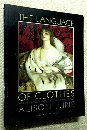 The Language of Clothes: Lurie, Alison