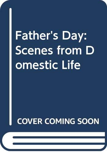 Father's Day: Scenes from Domestic Life (9780600207283) by Hunter Davies