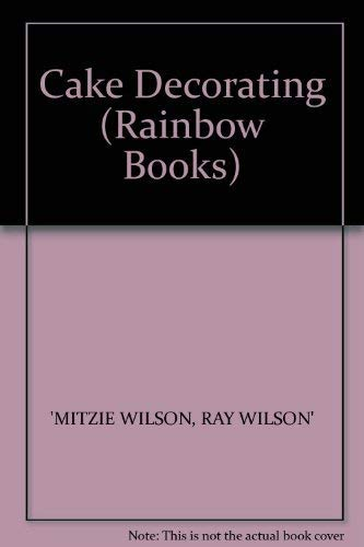 9780600208068: Cake Decorating (Rainbow Books)
