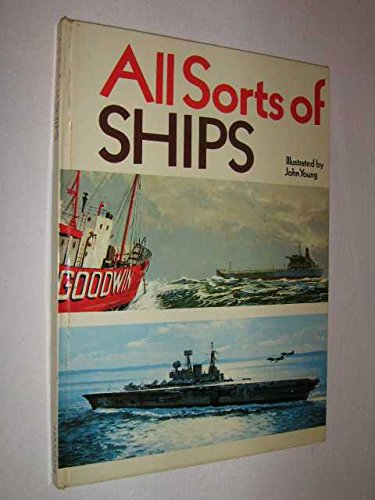 9780600300977: All Sorts of Ships