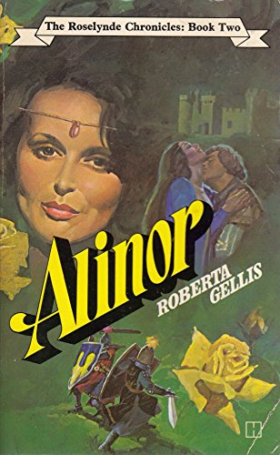 9780600304142: Alinor (Roselynde chronicles / Roberta Gellis)