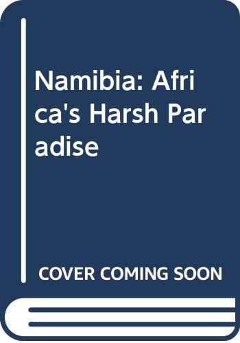9780600304463: Namibia: Africa's Harsh Paradise