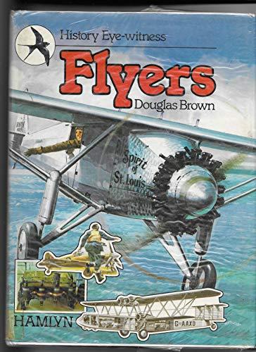 9780600304944: Flyers (History eye-witness)