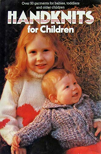 Hand Knits for Children: Anonymous