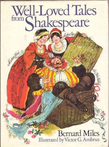 Well Loved Tales Shakespeare: BERNARD MILES