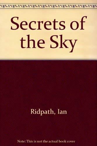 Secrets of the Sky: Ridpath, Ian