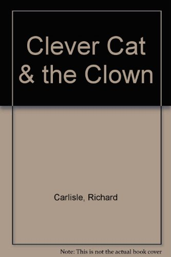 9780600309666: Clever Cat and the Clown (Letterland Storybooks)