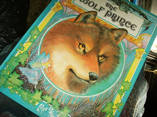 9780600309864: Wolf Prince, The (Caran d'ache)
