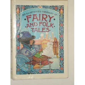 9780600310778: An Illustrated Treasury of Fairy and Folk Tales