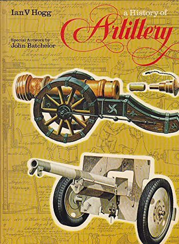 A HISTORY OF ARTILLERY
