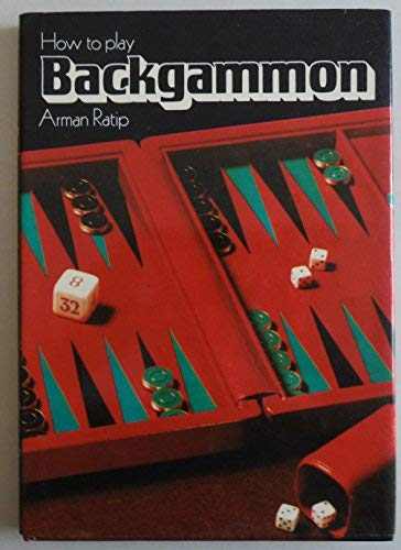 How to Play Backgammon: Ratip,Arman