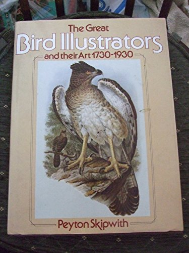 9780600314752: Great Bird Illustrators and Their Art, 1730-1930