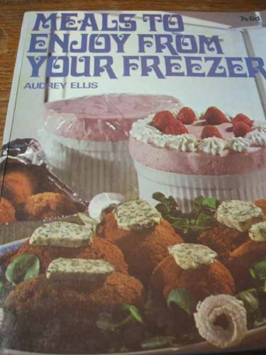 9780600316459: Meals to Enjoy from Your Freezer