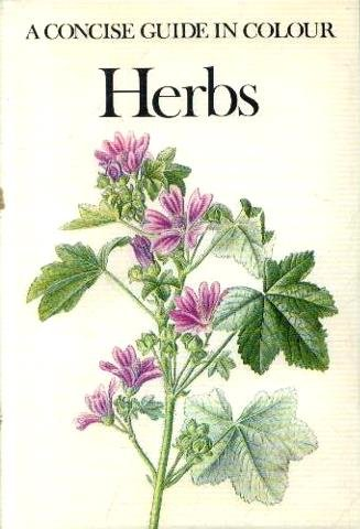 A Concise Guide in Colour Herbs