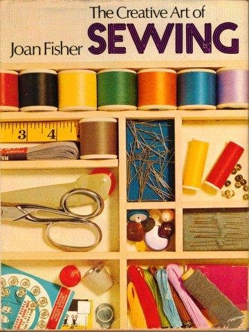 9780600317586: Creative Art of Sewing