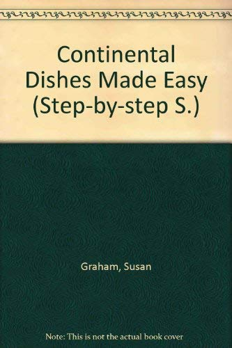 Continental dishes made easy (0600318222) by Graham, Susan