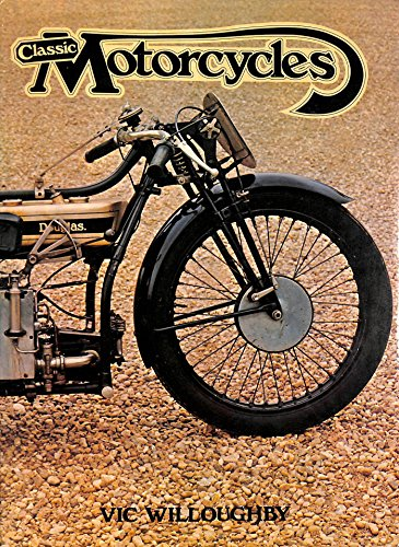 Classic Motorcycles: Willoughby, V.