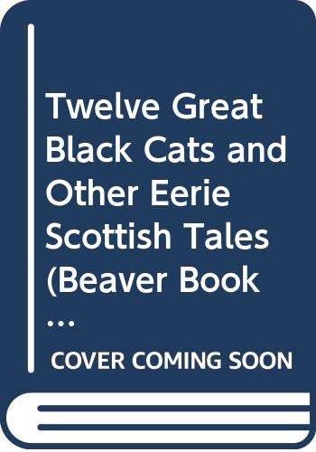 9780600319290: Twelve Great Black Cats and Other Eerie Scottish Tales