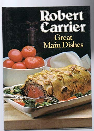 Great Main Dishes (9780600320128) by Robert Carrier