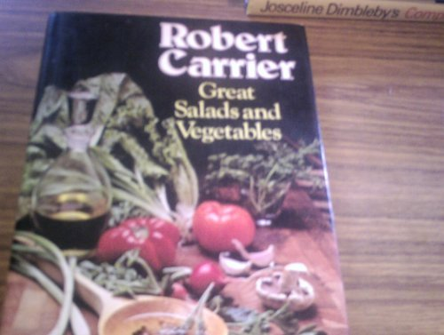 Great Salads and Vegetables (9780600320135) by Robert Carrier