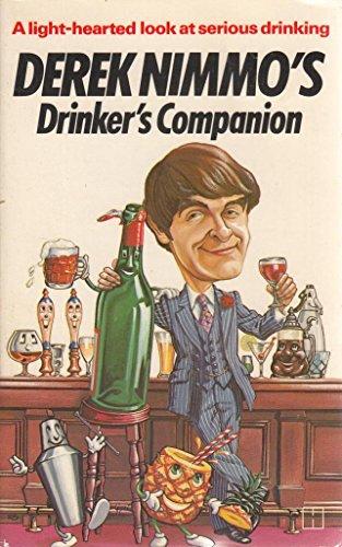 DEREK NIMMO`S DRINKER`S COMPANION: DeREK NIMMO
