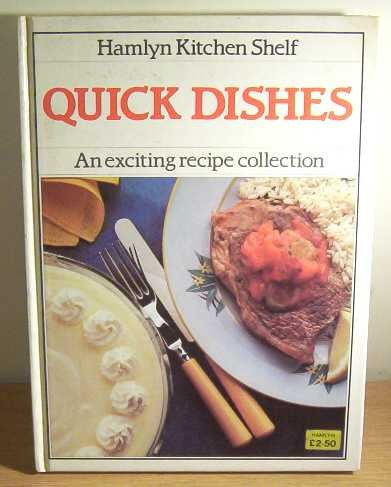 Quick Dishes (Hamlyn kitchen shelf) (0600322866) by Annette Wolter
