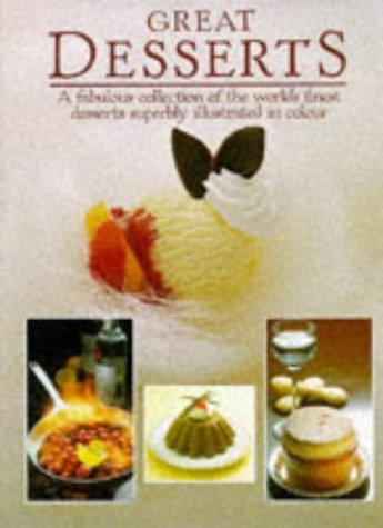 Great Desserts: Teubner, Christian, Schonfeldt, Sybil Grafin
