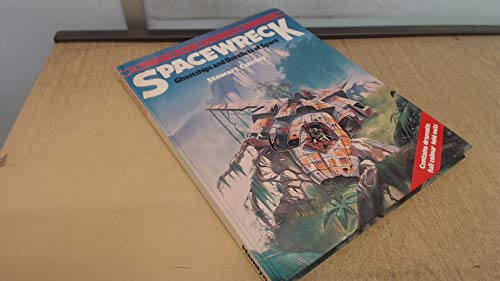 Spacewrecks: Ghost Ships and Derelicts in Space
