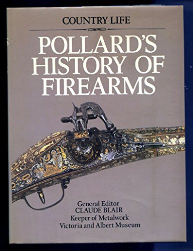 9780600331544: Pollard's History of Firearms