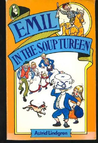9780600331605: Emil in the Soup Tureen (Beaver Books)