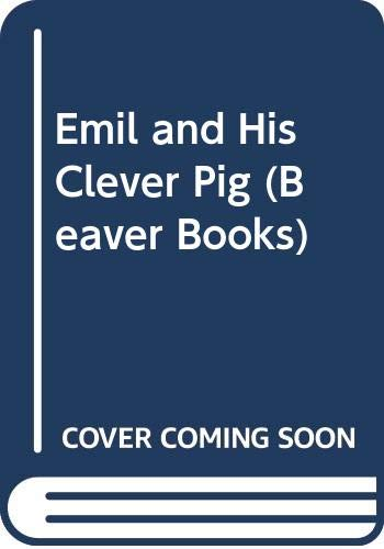 9780600331766: Emil and His Clever Pig (Beaver Books)