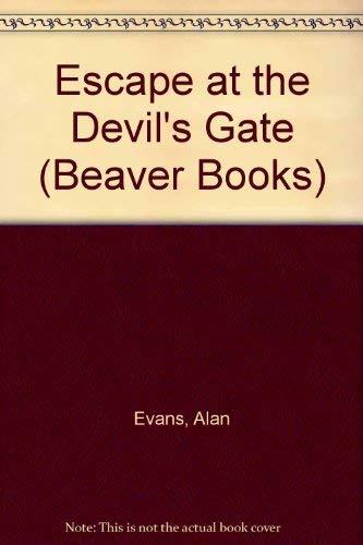 9780600331919: Escape at the Devil's Gate (Beaver Books)