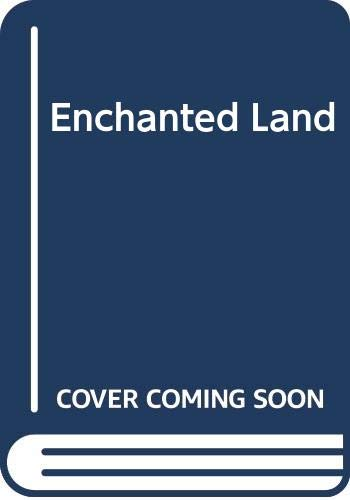 9780600331933: Enchanted Land