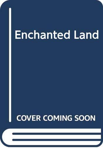 9780600331933: Enchanted Land
