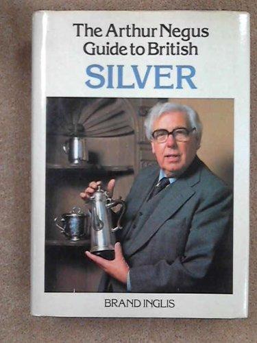 Arthur Negus Guide to British Silver: Brand Inglis