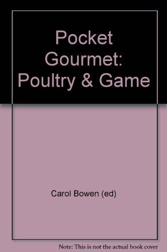 Pocket Gourment Poultry & Game