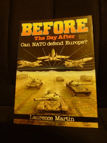 9780600332831: Before the Day After: Can N.A.T.O. Defend Europe?