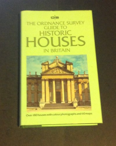 Ordnance Survey Guide to Historic Houses in Britain