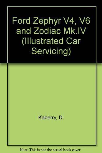 9780600334491: Ford Zephyr V4, V6 and Zodiac Mk.IV (Illustrated Car Servicing)