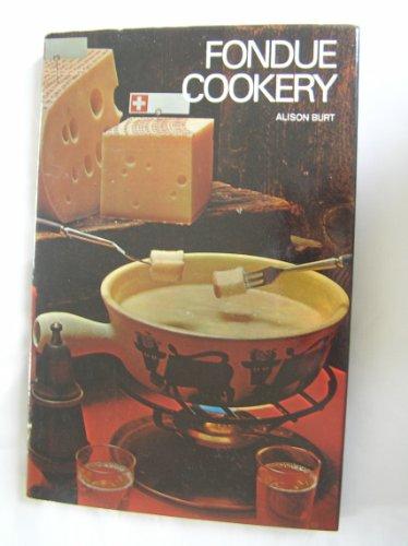 Fondue Cook Book: Burt, Alison