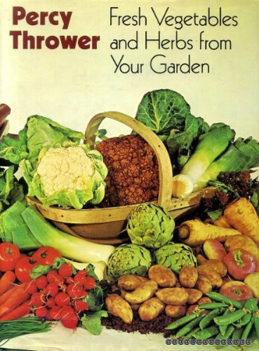 9780600335054: Fresh Vegetables and Herbs from Your Garden