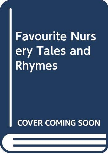 9780600336259: Favourite Nursery Tales and Rhymes